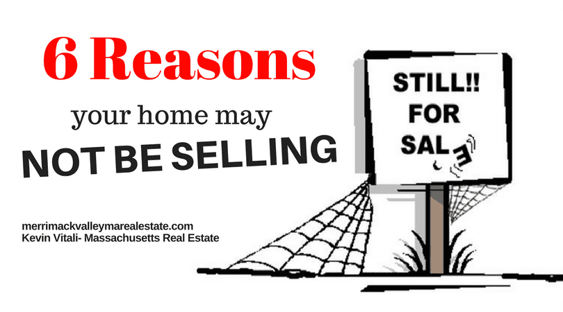 6 Reason Your Home may Not Be Selling